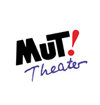 MUT! Theater